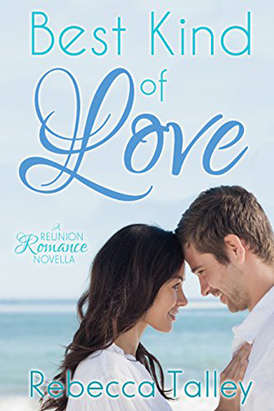 Best Kind of Love by Rebecca Talley