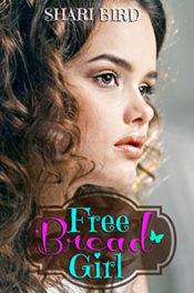 Free Bread Girl by Shari Bird