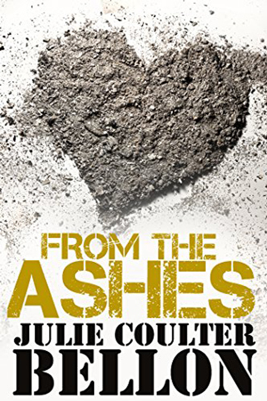 From the Ashes by Julie Coulter Bellon