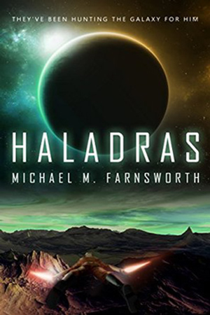 Haladras by Michael M. Farnsworth