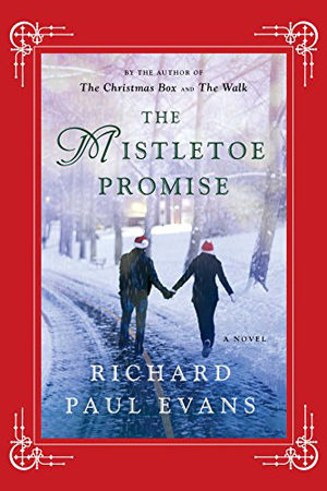 The Mistletoe Promise by Richard Paul Evans