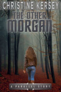 Parallel: The Other Morgan by Christine Kersey