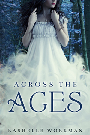 Across the Ages by RaShelle Workman