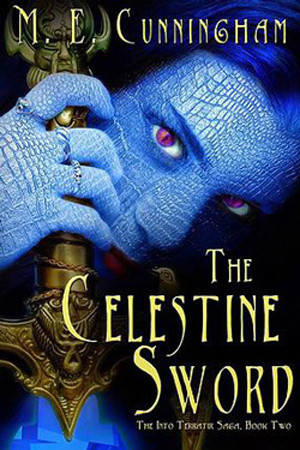 The Celestine Sword by M.E. Cunningham