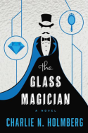 The Glass Magician by Charlie N. Holmberg