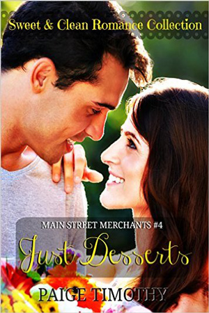 Just Desserts by Paige Timothy
