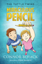 Tuttle Twins & the Miraculous Pencil by Connor Boyack