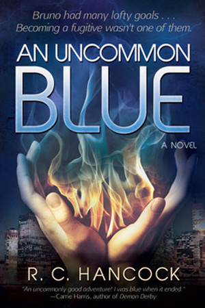 An Uncommon Blue by R. C. Hancock