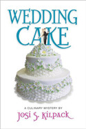 Wedding Cake by Josi S. Kilpack
