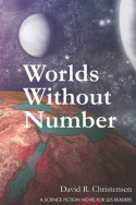 Worlds Without Number by David R. Christensen