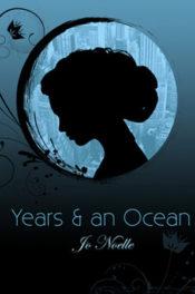 Years & an Ocean by Jo Noelle