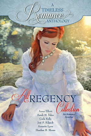 A Timeless Romance: All Regency Collection