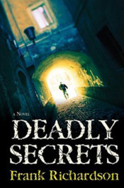 Deadly Secrets by Frank Richardson