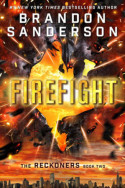 Reckoners: Firefight by Brandon Sanderson