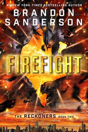 Reckoners: Firefight by Brandon Sanderson