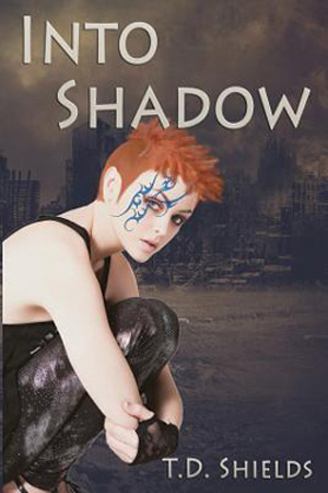 Into Shadow by T.D. Shields