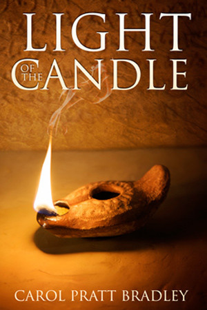 Light of the Candle by Carol Pratt Bradley