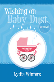 Wishing on Baby Dust by Lydia Winters