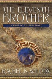 The Eleventh Brother by Rachel K. Wilcox