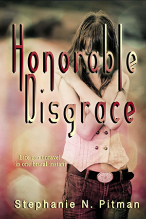 Honorable Disgrace by Stephanie N. Pitman