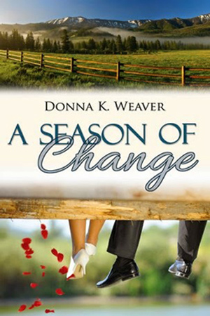 A Season of Change by Donna K. Weaver