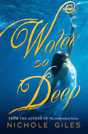 Water So Deep by Nichole Giles