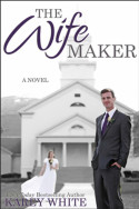 The Wife Maker by Karey White