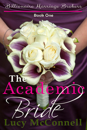 The Academic Bride by Lucy McConnell