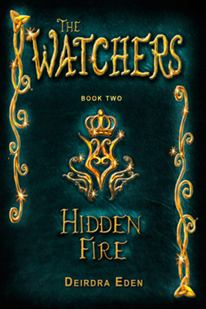 The Watchers: Hidden Fire by Deirdra Eden
