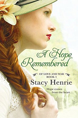 A Hope Remembered by Stacy Henrie