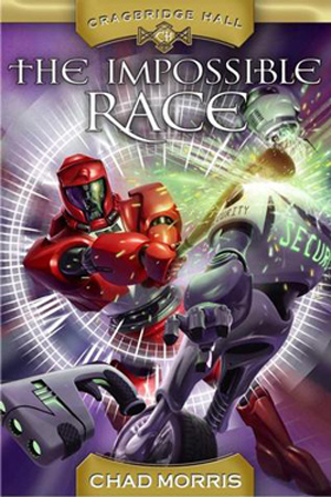 Cragbridge Hall: The Impossible Race by Chad Morris