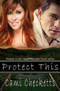 Protect This by Cami Checketts
