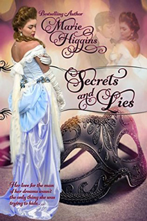 Secrets and Lies by Marie Higgins