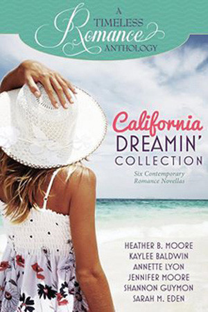 A Timeless Romance: California Dreamin' Collection