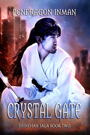 Crystal Gate by Pendragon Inman