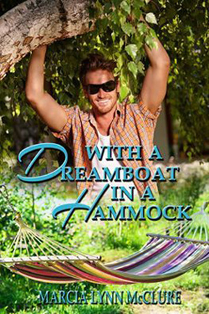 With a Dreamboat in a Hammock by Marcia Lynn McClure