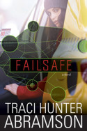 Failsafe by Traci Hunter Abramson