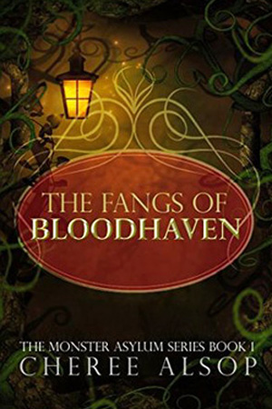 The Fangs of Bloodhaven by Cheree Alsop