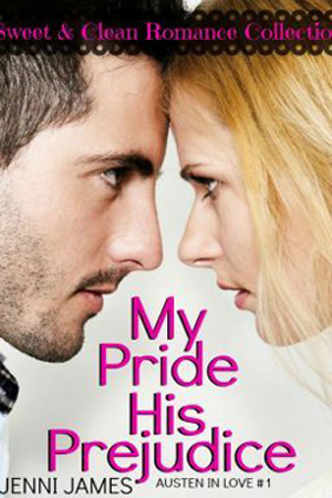 My Pride, His Prejudice by Jenni James