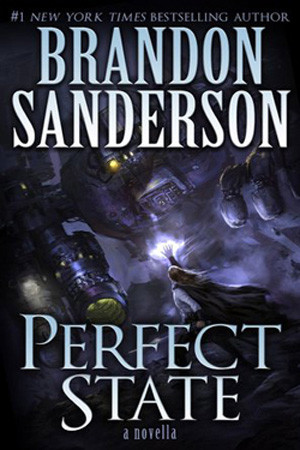 Perfect State by Brandon Sanderson