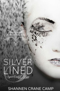 Silver Lined by Shannen Crane Camp