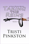 Estelle Watkins: Taking the Reins by Tristi Pinkston
