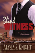 Blind Witness by Alysia S. Knight