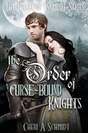 Order of Curse-Bound Knights by Cheri Schmidt