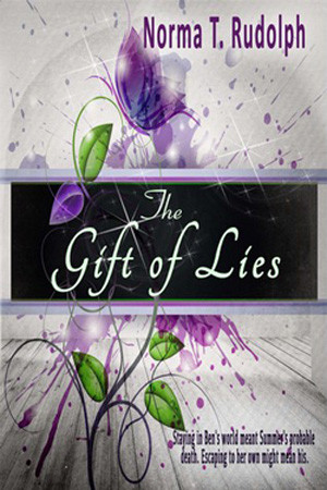 The Gift of Lies by Norma T. Rudolph