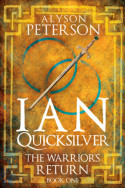 Ian Quicksilver: The Warrior's Return by Alyson Peterson