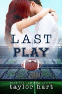 Last Play by Taylor Hart