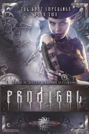 Prodigal by Sherry Ficklin and Tyler Jolley