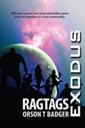 Exodus: Ragtags by Orson T. Badger
