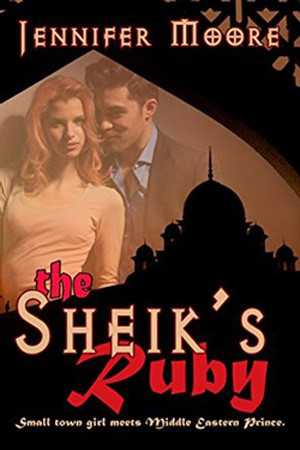 The Sheik's Ruby by Jennifer Moore